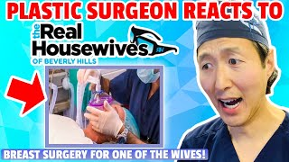 Plastic Surgeon Reacts to the REAL HOUSEWIVES OF BEVERLY HILLS - Breast Implant Removal!