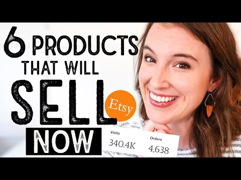 WHAT TO SELL ON ETSY | 6 Products guaranteed to make Etsy sales TODAY