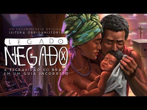 Legado Negado: a escravidão no Brasil em um guia incorreto