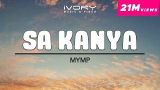 MYMP | Sa Kanya | Official Lyric Video