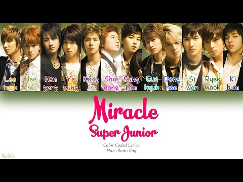 Super Junior (슈퍼주니어) – Miracle (Color Coded Lyrics) [Han/Rom/Eng]