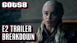 Game of Thrones Season 8 Episode 2 Trailer Explained | GoT S8 Ep. 2 Official Promo Breakdown
