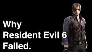 Why Resident Evil 6 Failed