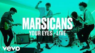 Marsicans - Your Eyes (Live) | Vevo DSCVR