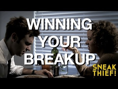 How To Win Your Breakup