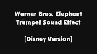 Warner Bros. Elephant Trumpet SFX [Disney Version]