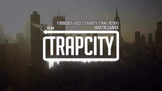 Trap City Martin Garrix   Forbidden Voices Charity Strike Remix A gZNkLd1wI