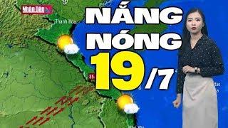 Dự báo thời tiết hôm nay và ngày mai 19/7   Bản tin thời tiết đêm nay mới nhất