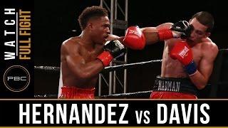 Hernadez vs Davis FULL FIGHT: March 28, 2017 - PBC on FS1