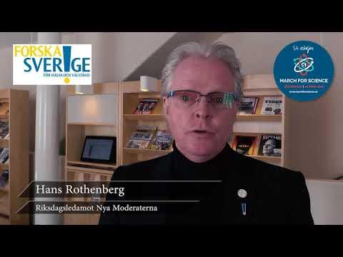 Varför stödjer du March for Science? Hans Rothenberg, Riksdagsledamot Nya Moderaterna