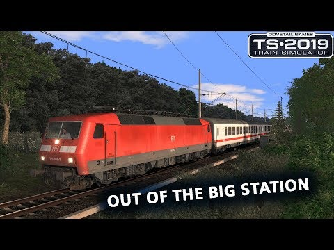 Train Simulator 2019: Out of the Big Station