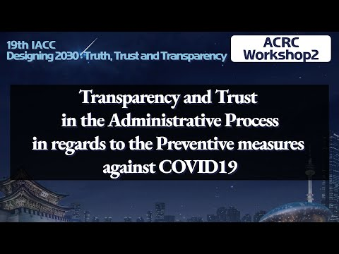 Transparency and Trust in the Administrative Process in regards to the Preventive Measures against C