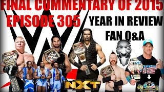 WWE 2015 Year In Review / Mailbag Q&A ~ THANK YOU FOR ANOTHER GREAT YEAR!