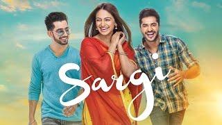 Sargi 2017 Movie Trailer – Jassi Gill – Babbal Rai – Neeru Bajwa