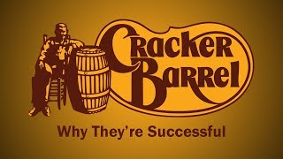 Cracker Barrel - Why They're Successful