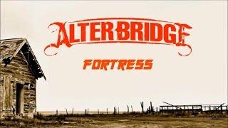 Fortress - Alter Bridge - Lyrics