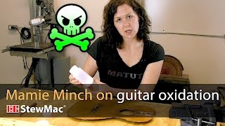 Watch the Trade Secrets Video, Mamie Minch on guitar oxidation: instant aging