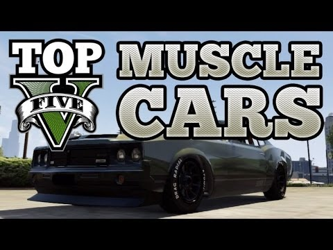GTA V Top 5 Muscle Cars (Buccaneer, Vigero, Gauntlet, Dominator, Sabre Turbo)