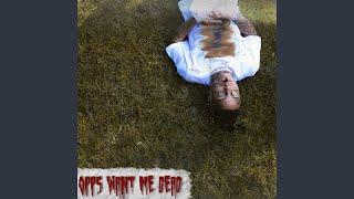 opps-want-me-dead.jpg