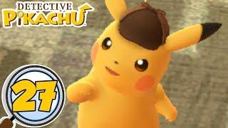 "Detective Pikachu - ""Solve the R Case!"" | Episode 27! [Chapter 9 100% Walkthrough]"