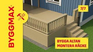 Byggmax tipsar, bygga altan (Del 7 - bygg ditt altanräcke)