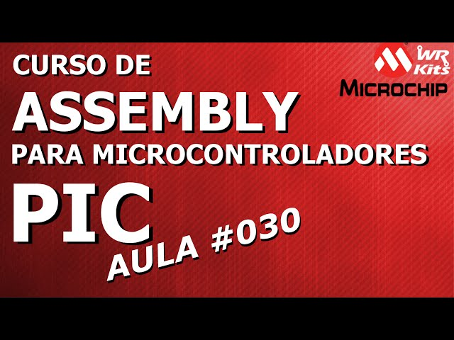 SIMULANDO ENTRADA E SAÍDA DE INTERRUPÇÃO | Assembly para PIC #030