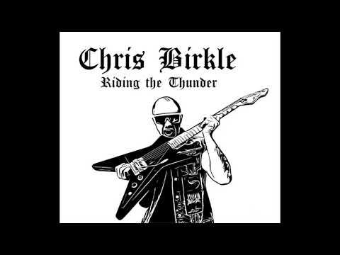 Chris Birkle - Riding the Thunder