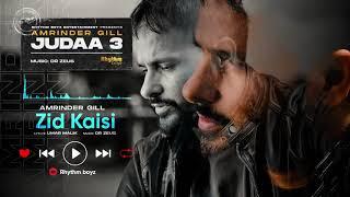 Zid Kaisi – Amrinder Gill Ft Dr Zeus (Judaa 3) Video HD
