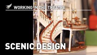 Working In The Theatre: Scenic Design
