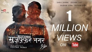 MUZAFFARNAGAR Short Film | Hindu Muslim Unity | Adhyay Productions