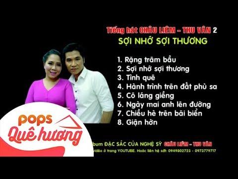 Album Sợi Nhớ Sợi Thương | Châu Liêm ft Thu Vân