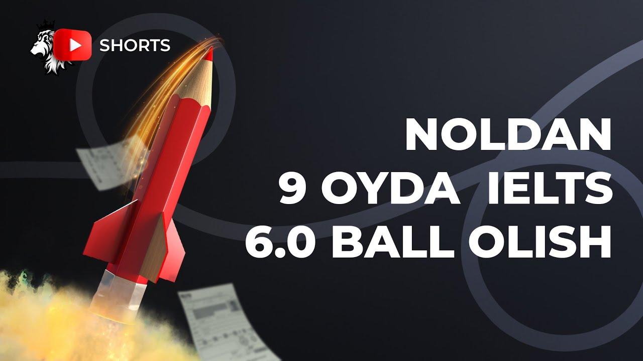 Noldan 9 oy ichida IELTS 6.0 ball olish uchun maslahat | #shorts