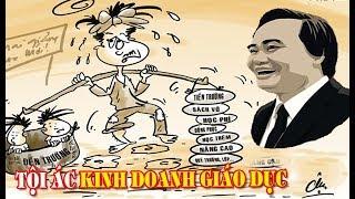 Kinh doanh giáo dục là một tội ác - Giáo dục Việt Nam