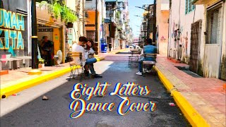 Eight Letters Dance Cover