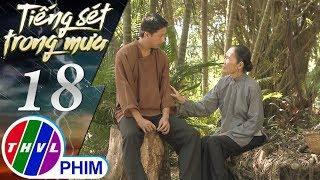 THVL | Tiếng sét trong mưa - Tập 18[3]: Lũ cảm thấy lo cho Bình khi thấy sự xuất hiện của Thiên Kim