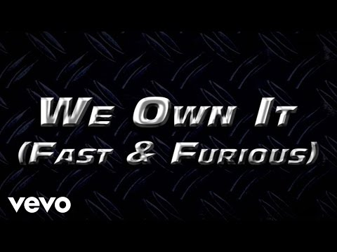 Baixar We Own It (Fast & Furious) (Lyric Video)