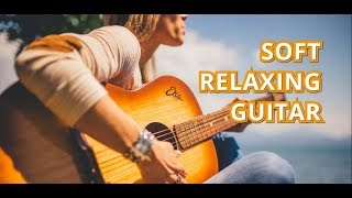 Relaxing Background Guitar Music - Acoustic Guitar, soft, morning, happy | No Copyright Music