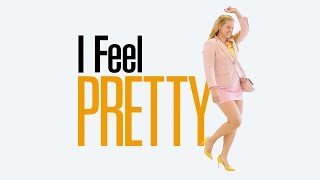 I Feel Pretty - Official Trailer - In Cinemas Friday