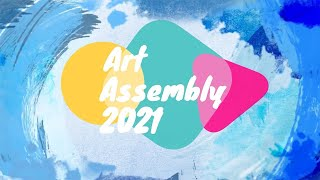 MS & SS Art Assembly 2021 Part 2