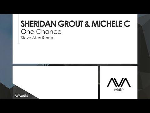 Sheridan Grout & Michele C - One Chance (Steve Allen Remix) [Teaser]