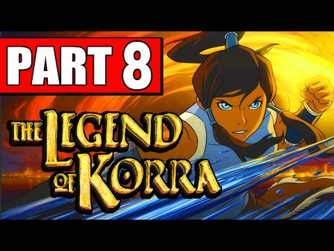 The Legend of Korra Walkthrough Part 8 CHAPTER 7 THE HEART OF CHAOS PS4 XBOX PC [HD]