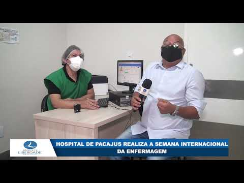 HOSPITAL DE PACAJUS REALIZA A SEMANA INTERNACIONAL DA ENFERMAGEM
