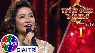 THVL | Tuyệt đỉnh Bolero 2019 - Tập 1[1]: Kim - Thu Trang