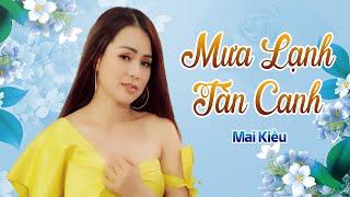 Mưa Lạnh Tàn Canh - Mai Kiều Bolero | 4K MV OFFICIAL