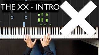 The XX - Intro (Piano Tutorial - Ноты и разбор)