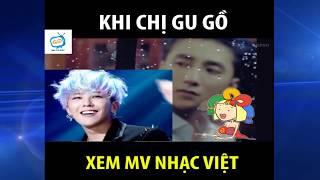 CƯỜI TỨC TƯỞI khi chị Google xem video nhạc Việt 😭😭😭😭😭😭