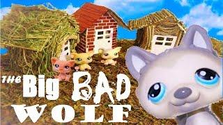 The Big Bad Wolf - LPS Skit