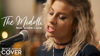 The Middle - Zedd, Maren Morris, Grey (Boyce Avenue ft Andie Case acoustic cover) on Spotify & Apple
