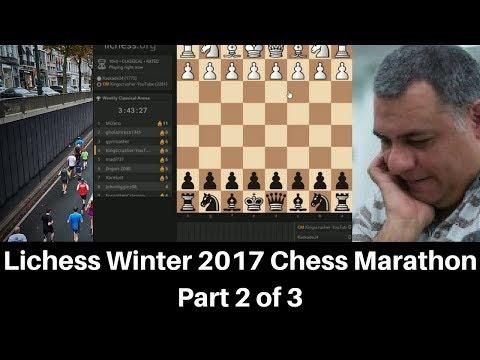 Lichess Winter 2017 Chess Marathon - Part 2 of 3