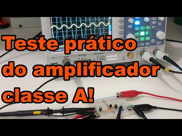 TESTE PRÁTICO DO MINI AMPLIFICADOR CLASSE A | Conheça Eletrônica! #185